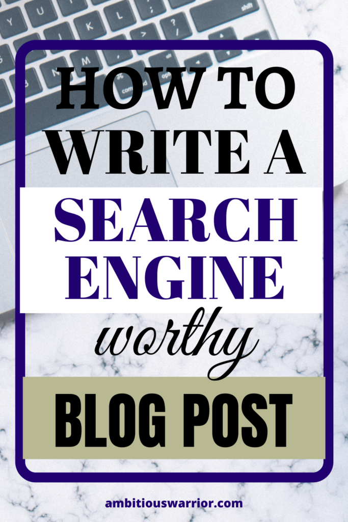 Here's how to write a search engine worthy blog post that actually ranks.