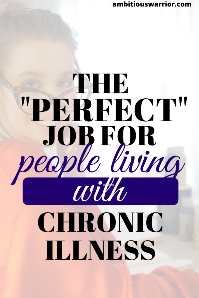 the perfect jobs for people living with chronic illness