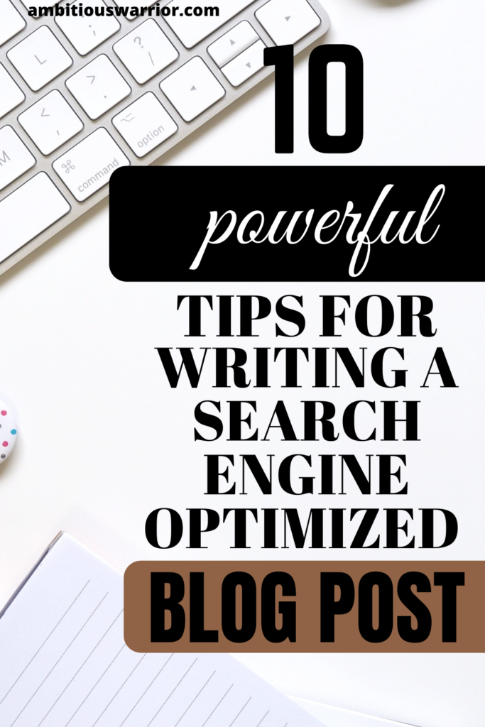 ten tips for writing a search engine optimized blog post