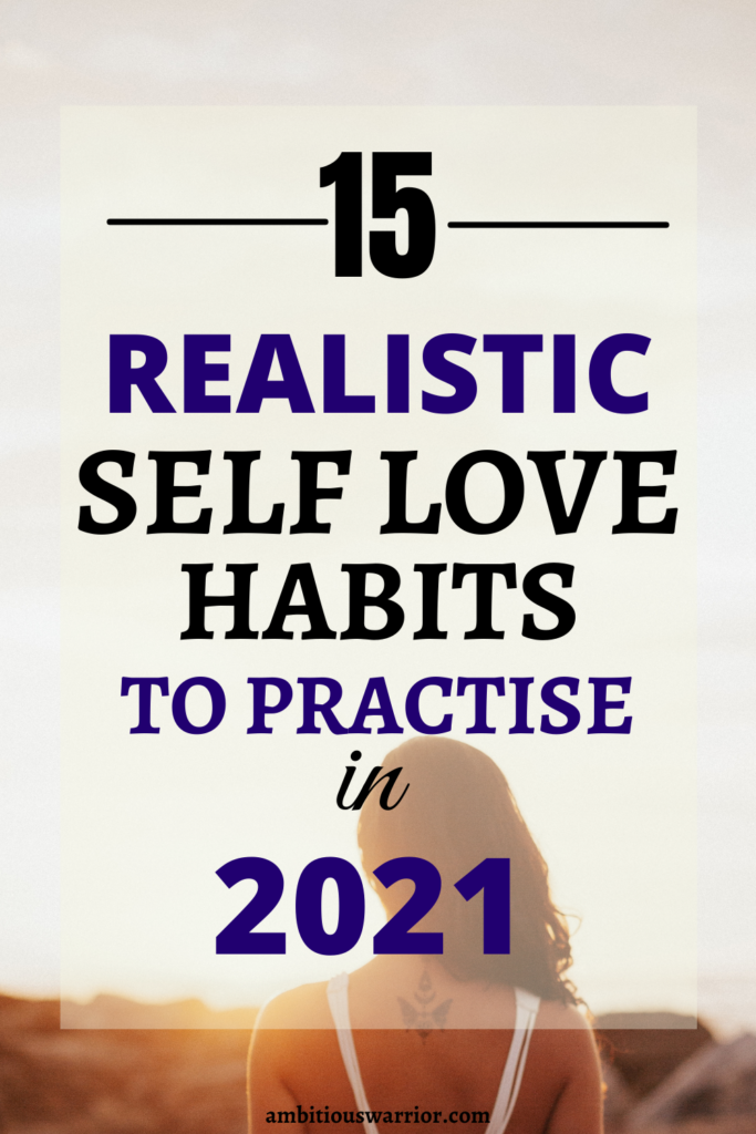 You must practice these self love habits in 2021