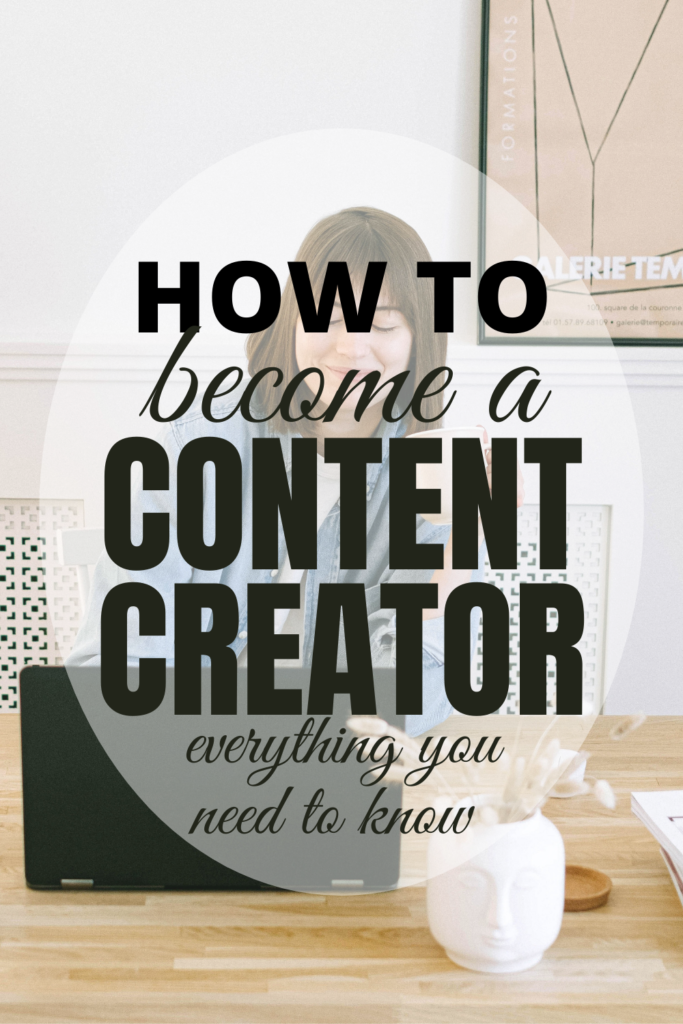 How to become a content creator, everything to know