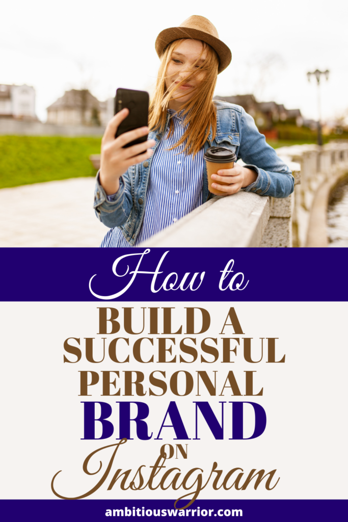 How to build a successful personal brand on Instagram