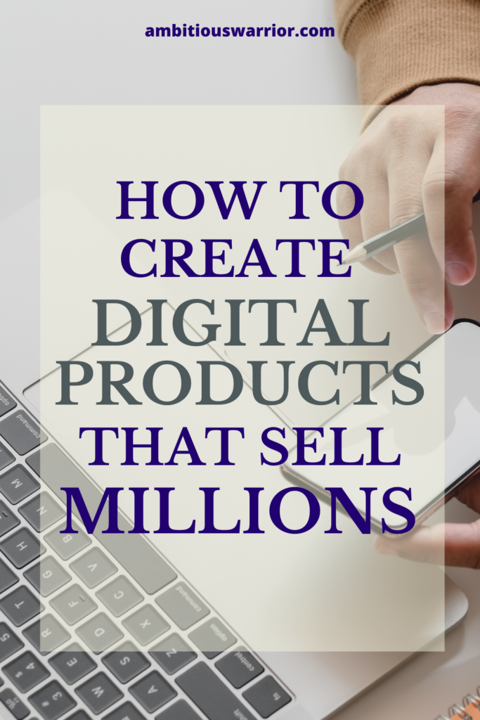 How to create a digital product that sells millions