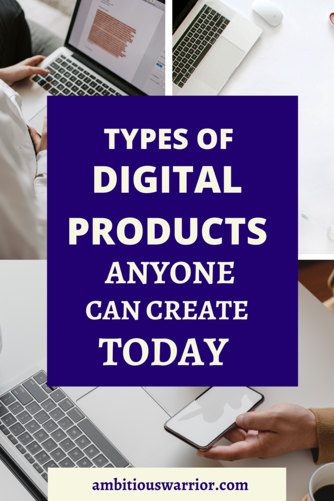 Types of digital products anyone can create